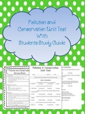 Pollution and Conservation Unit Test with Study Guide!