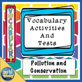 Pollution and Conservation Vocabulary