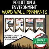Pollution and Environment Word Wall Pennants (Earth Science Word Wall)