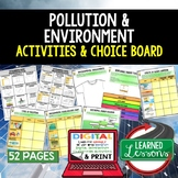 Pollution & the Environment Activities Choice Board, Digit