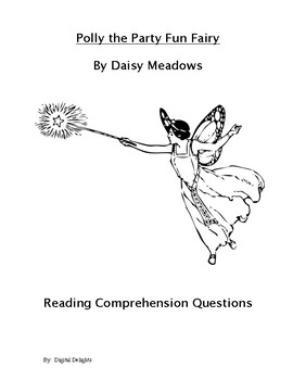 Polly the Party Fun Fairy Reading Comprehension Questions