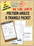 Polygon Angles & Triangle Sum Theorem PACKET: COMMON CORE