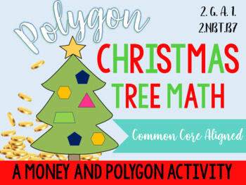 Polygon Christmas Tree: A Money and Geometry Activity