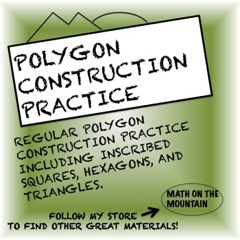 Polygon Construction Practice