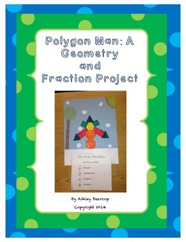 Polygon Man:  A Geometry and Fraction Project