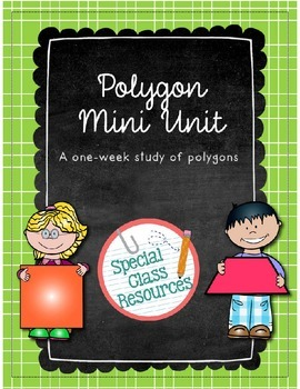 Polygon Mini Unit- Special Education/Autism
