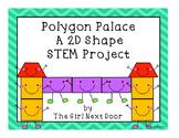 STEM Challenge- Polygon Palace