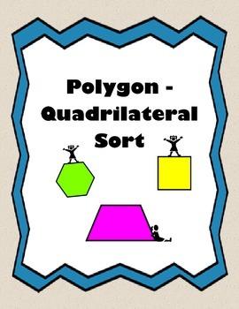Polygon / Quadrilateral Sort ~ 2nd, 3rd, 4th Grade CCSS Ma