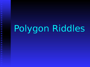 Polygon Riddles Power Point Game