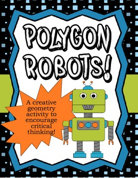 Polygon Robots Geometry Activity