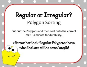 Polygon Sorting Game. Regular or Irregular Geometry Center.  Review