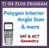 Polygon - Sum of Interior Angles  - TI-84 Plus Program - G