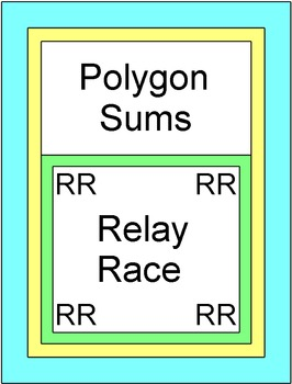 Polygon Sums - RELAY RACE GAME (Groups of 2 or 4) 8 rounds of 4 problems