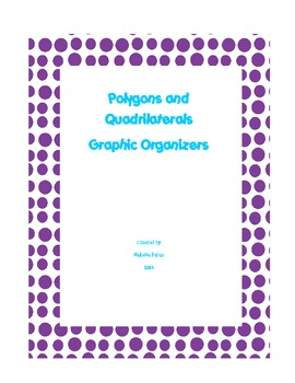 Polygon and Quadrilateral Graphic Organizers