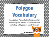 Polygon and Quadrilateral Vocabulary Review