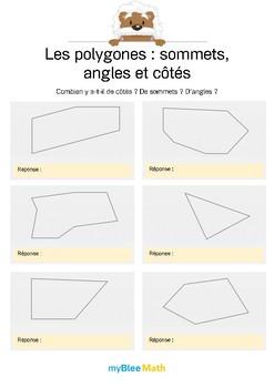 Polygones 1 -Combien y a-t-il d'angles ? De côtés ? De sommets ?