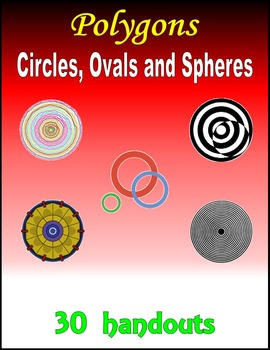 Polygons:  Circles, Ovals and Spheres