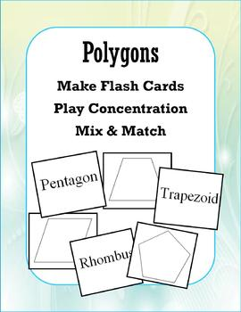 Polygons (Concentration/Flash Cards/Mix and Match)