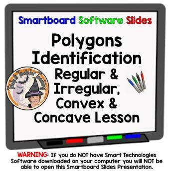 Polygons Identification Regular Irregular Convex Concave Smartboard Lesson