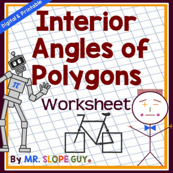 Interior Angles Of Polygons Worksheet By Mr Slope Guy Tpt