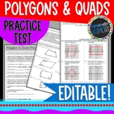 Polygons & Quadrilaterals Practice Test; Geometry, Angle Sum, Properties