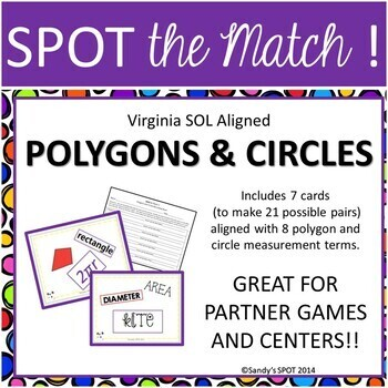 Polygons and Circles VIRGINIA SOL Grade 6 SPOT the Match Game TEST PREP