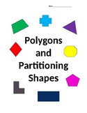 Polygons and Partitioning Shapes