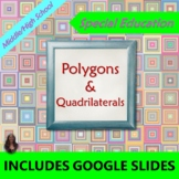 Polygons and Quadrilaterals:  Geometry Unit for Special Ed with lesson plans