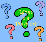 Polymer Lesson Plan