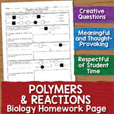 Polymers and Reactions Biology Homework Worksheet