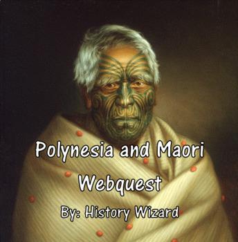Polynesia and Maori Webquest