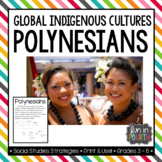 Polynesians: Global Indigenous Cultures Informational Article
