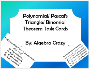 Polynomial/ Binomial Theorem/ Pascal's Triangle Task Cards