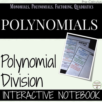 Polynomial Division Interactive Notebook includes long and