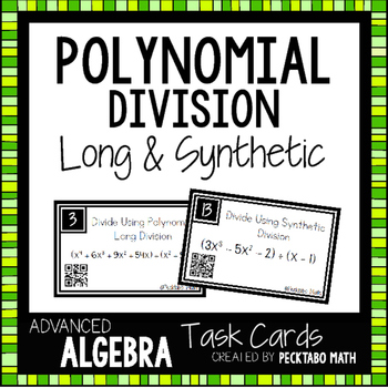 Polynomial Division - Long and Synthetic Task Cards with QR codes
