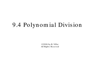 Polynomial Division (Section 9-4)