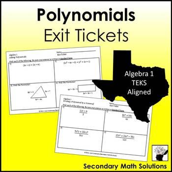 Polynomials Exit Tickets (or Warm-ups)  (A10A, A10B, A10C)