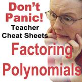 Polynomial Factoring Teacher Cheat Sheets