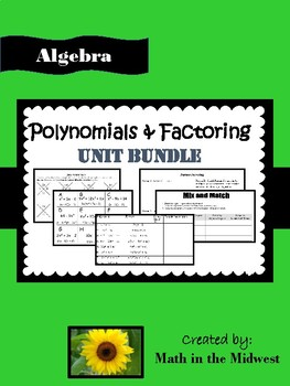 Polynomials & Factoring Unit Bundle {Algebra 1} HSA.APR.A.1