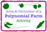 Polynomial Farm (Area & Perimeter) (Activity)