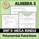Polynomial Functions MEGA Unit Bundle (Algebra 2 - Unit 5)