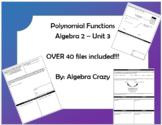 Polynomial Functions (Algebra 2 Unit 3)