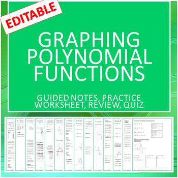 Polynomial Functions: Guided Notes, Worksheet, Review, Quiz (All Editable)