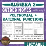 Polynomial and Rational Functions - Presentation, Notes, and INB Activities