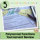 Polynomial Functions Tournament Review Activity (Algebra 2 - Unit 5)