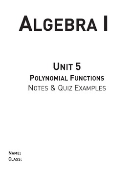 Polynomial Functions - Unit 5 Algebra Curriculum and Stude