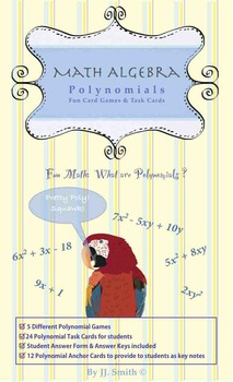 Polynomial Games and Task Cards: What are Polynomials? Have Fun!