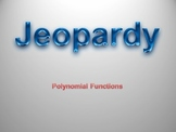 """Polynomial Jeopardy """"Common Core"""""""