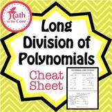 Polynomial Long Division Cheat Sheet