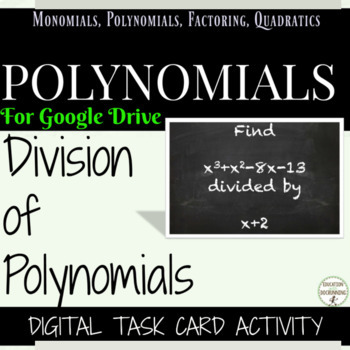 Polynomial Long and Synthetic Division Digital Task Card Activity
